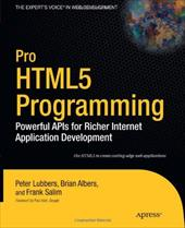 Pro Html5 Programming: Powerful APIs for Richer Internet Application Development - Lubbers, Peter / Albers, Brian / Salem, Frank