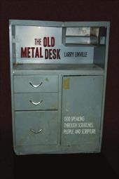 The Old Metal Desk: God Speaking Through Scratches, People, and Scripture - Larry Linville, Linville