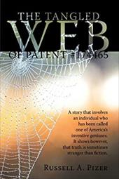 The Tangled Web of Patent #174465 - Pizer, Russell A.