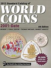 Standard Catalog of World Coins, 2001 to Date - Cuhaj, George S. / Michael, Thomas / Miller, Harry