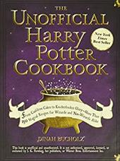 The Unofficial Harry Potter Cookbook: From Cauldron Cakes to Knickerbocker Glory--More Than 150 Magical Recipes for Wizards and No - Bucholz, Dinah