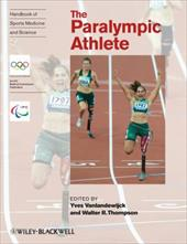 The Paralympic Athlete - Vanlandewijck, Yves C. / Thompson, Walter R.