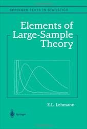 Elements of Large-Sample Theory - Lehmann, E. L.