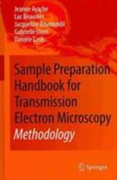 Sample Preparation Handbook for Transmission Electron Microscopy Two Volume Set - Ayache, Jeanne / Beaunier, Luc / Boumendil, Jacqueline