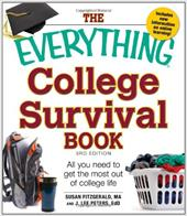 The Everything College Survival Book: All You Need to Get the Most Out of College Life - Fitzgerald, Susan / Peters Phd, J. Lee
