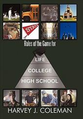 Rules of the Game for Life/College/High School - Coleman, Harvey J.