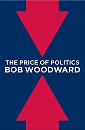 The Price of Politics - Woodward, Bob