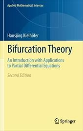 Bifurcation Theory: An Introduction with Applications to Partial Differential Equations - Kielh Fer, Hansj Rg / Kielhoefer, Hansjoerg / Kielheofer, Hansjeorg