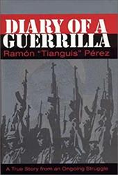 Diary of a Guerrilla - Perez, Ramon / Reavis, Dick J.