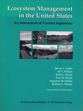Ecosystem Management in the United States: An Assessment of Current Experience - Yaffee, Steven L. / Thorpe, Barbara E. / Phillips, Ali F.