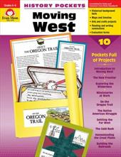 History Pockets, Moving West - Cheney / Cheney, Martha / Evan-Moor Educational Publishers