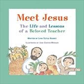 Meet Jesus: The Life and Lessons of a Beloved Teacher - Gunney, Lynn Tuttle / Conteh-Morgan, Jane