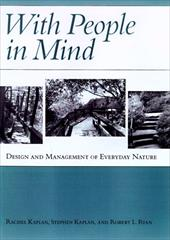 With People in Mind: Design and Management of Everyday Nature - Kaplan, Rachel / Kaplan, Stephen / Ryan, Robert