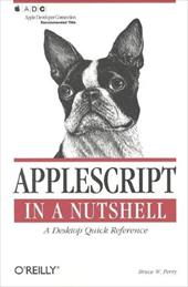 AppleScript in a Nutshell - Perry, Bruce W.