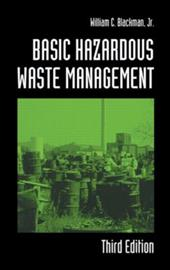 Basic Hazardous Waste Management, Third Edition - Blackman, William C., JR. / Blackman, Jr.