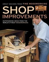 Shop Improvements: Great Designs from Fine Woodworking - Fine Woodworking