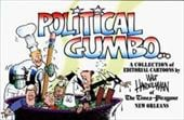 Political Gumbo: A Collection of Editorial Cartoons - Handelsman, Walt / Amoss, Jim