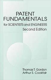 Patent Fundamentals for Scientists and Engineers, Second Edition - Gordon, Thomas T. / Cookfair, Arthur S.