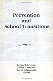 Prevention and School Transitions - Jason, Leonard / Harrington, Karen Danner / Kurasaki, Karen