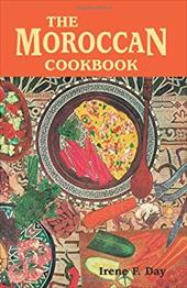 The Moroccan Cookbook - Day, Irene Frances