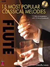 15 Most Popular Classical Melodies: 15 Solo Arrangements with CD Accompaniment - Phillips, Mark / Whalen, Michael