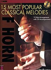 F Horn: 15 Most Popular Classical Melodies [With CD] - Cherry Lane Music