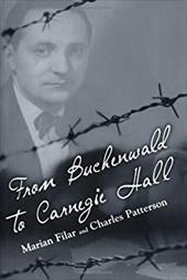 From Buchenwald to Carnegie Hall - Filar, Marian / Patterson, Charles