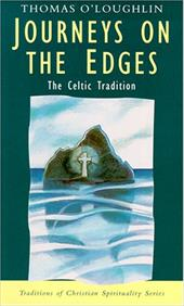 Journeys on the Edges: The Celtic Tradition - O'Loughlin, Thomas / Sheldrake, Philip