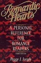 Romantic Hearts: A Personal Reference for Romance Readers - Jaegly, Peggy J. / Lorenz Books