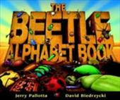 The Beetle Alphabet Book - Pallotta, Jerry / Biedrzycki, David
