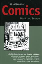 The Language of Comics: Word and Image - Varnum, Robin / Gibbons, Christina T.