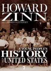 A Young People's History of the United States: Columbus to the War on Terror - Zinn, Howard / Stefoff, Rebecca