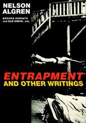 Entrapment and Other Writings - Algren, Nelson / Horvath, Brooke / Simon, Dan