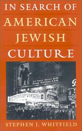 In Search of American Jewish Culture - Whitfield, Stephen J.
