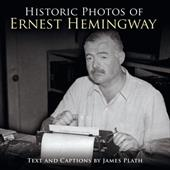 Historic Photos of Ernest Hemingway - Plath, James