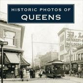 Historic Photos of Queens