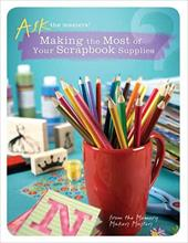 Making the Most of Your Scrapbook Supplies - Memory Makers Books