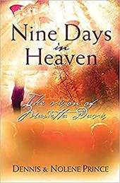 Nine Days in Heaven: The Vision of Marietta Davis - Prince, Dennis / Prince, Nolene