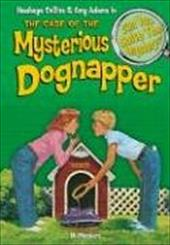 The Case of the Mysterious Dognapper: And Other Mysteries - Masters, M.