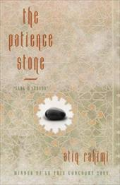 The Patience Stone: Sang-E Saboor - Rahimi, Atiq / McLean, Polly / Hosseini, Khaled