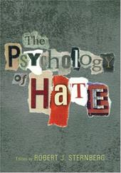 The Psychology of Hate - Sternberg, Robert J.