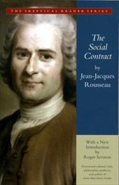 The Social Contract: Or Principles of Political Right - Rousseau, Jean Jacques / Scruton, Roger