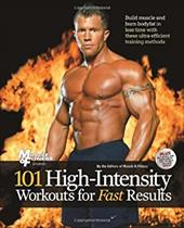 101 High-Intensity Workouts for Fast Results - Muscle & Fitness