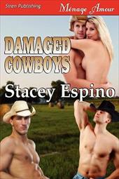 Damaged Cowboys (Siren Publishing Menage Amour) - Espino, Stacey