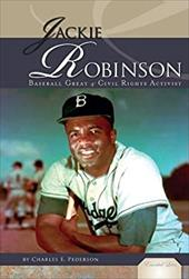 Jackie Robinson: Baseball Great & Civil Rights Activist - Pederson, Charles E. / Purvis, Hoyt