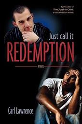 Just Call It Redemption - Lawrence, Carl