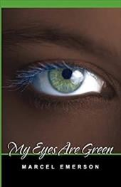 My Eyes Are Green - Emerson, Marcel