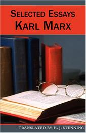 Selected Essays - Marx, Karl
