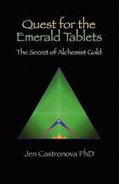 Quest for the Emerald Tablets: The Secret of the Alchemist Gold - Book 2 of the 2013 Thriller Trilogy Masters of the Game Board - Castronova Phd, Jeri