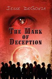 The Mark of Deception - Degonia, Jesse